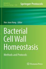 Bacterial Cell Wall Homeostasis: Methods and Protocols