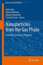 Nanoparticles from the Gasphase: Formation, Structure, Properties
