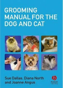 Download ebook Grooming Manual for the Dog & Catr