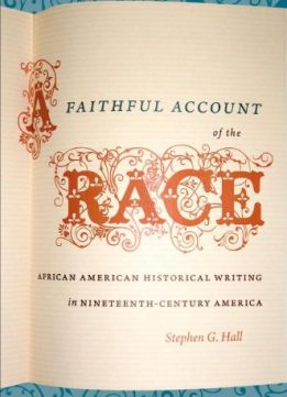 Download A Faithful Account of the Race (The John Hope Franklin Series in African American History & Culture)