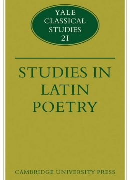 Download ebook Studies in Latin Poetry (Yale Classical Studies Vol. 21)