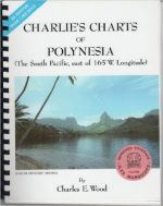 Charlie's Charts of Polynesia: The South Pacific, east of 165 W. Longitude