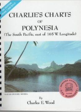 Download ebook Charlie's Charts of Polynesia: The South Pacific, east of 165 W. Longitude