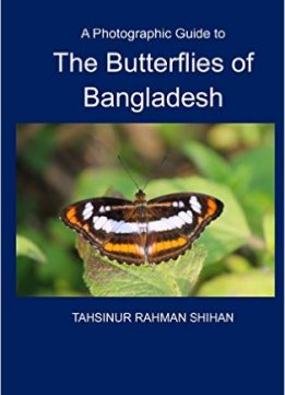 Download ebook A Photographic Guide to The Butterflies of Bangladesh