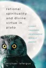 Rational Spirituality and Divine Virtue in Plato