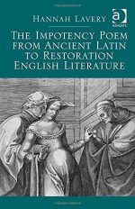 The Impotency Poem from Ancient Latin to Restoration English Literature