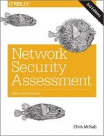 Network Security Assessment: Know Your Network, 3rd edition