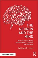 The Neuron and the Mind: Microneuronal Theory and Practice in Cognitive Neuroscience