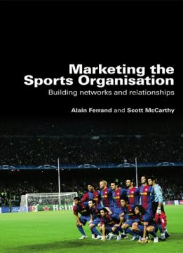 Download ebook Marketing the Sports Organisation