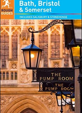 Download ebook The Rough Guide to Bath, Bristol &Somerset