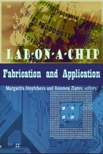 Lab-on-a-Chip Fabrication and Application