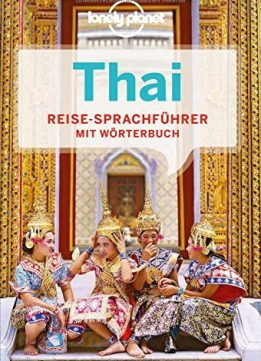 Download ebook Lonely Planet Sprachführer Thai, 3. Auflage
