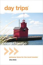 Day Trips from Chicago: Getaway Ideas for the Local Traveler