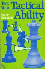 Test Your Tactical Ability (Batsford Chess)