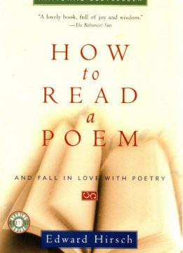 Download ebook How to Read a Poem: & Fall in Love with Poetry
