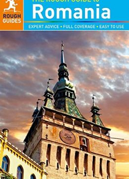 Download ebook The Rough Guide to Romania (7th Edition)