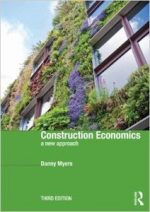 Construction Economics: A New Approach (3rd edition)