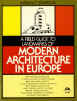 A Field Guide to Landmarks of Modern Architecture in Europe