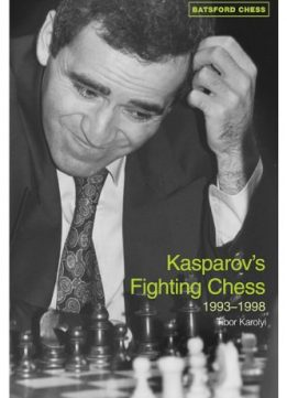 Download ebook Kasparov's Fighting Chess 1993-1998 by Nick Aplin