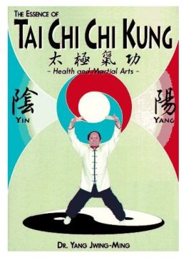 Download Essence of T'ai Chi Chi Kung: Health & Martial Arts