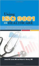 Using ISO 9001 in Healthcare
