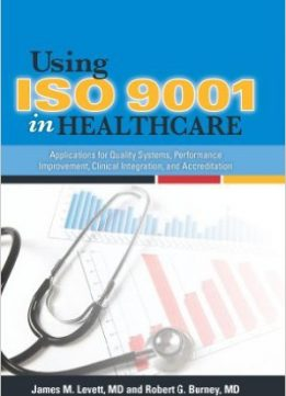 Download Using ISO 9001 in Healthcare
