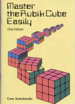 Download ebook Master the Rubik Cube Easily, 2nd edition