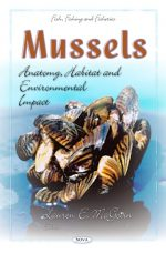 Mussels: Anatomy, Habitat and Environmental Impact
