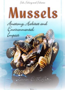 Download ebook Mussels: Anatomy, Habitat & Environmental Impact