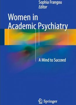 Download Women in Academic Psychiatry: A Mind to Succeed