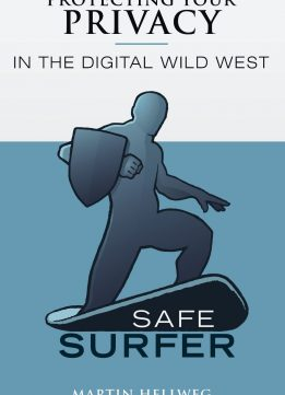 Download ebook Safe Surfer: Protecting Your Privacy in the Digital World