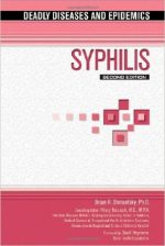 Syphilis (Deadly Diseases &Epidemics (Hardcover))