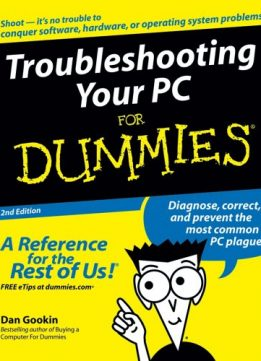Download Troubleshooting Your PC for Dummies, 2nd Edition