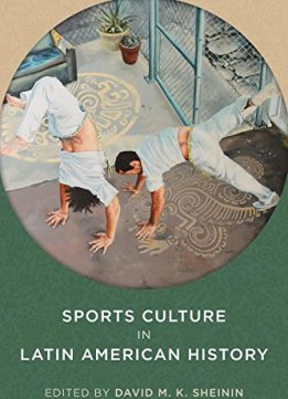 Download ebook Sports Culture in Latin American History