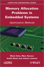 Memory Allocation Problems in Embedded Systems: Optimization Method