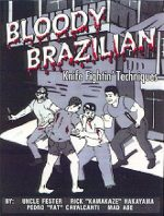 Bloody Brazilian Knife Fightin' Techniques