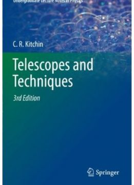 Download ebook Telescopes & Techniques (3rd edition)