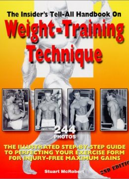 Download ebook Insider's Tell-All Handbook on Weight-Training Technique
