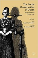 The Social Construction of Death: Interdisciplinary Perspectives