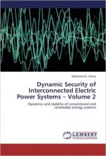 Dynamic Security of Interconnected Electric Power Systems – Volume 2