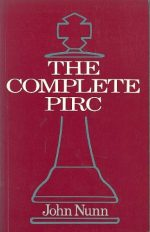 The Complete Pirc by John Nunn