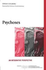 Psychoses: An Integrative Perspective