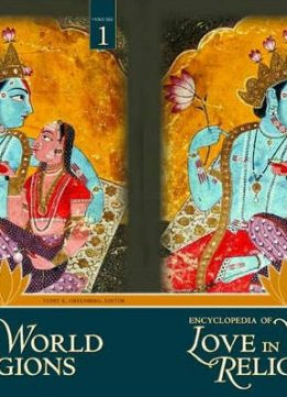 Download ebook Encyclopedia of Love in World Religions