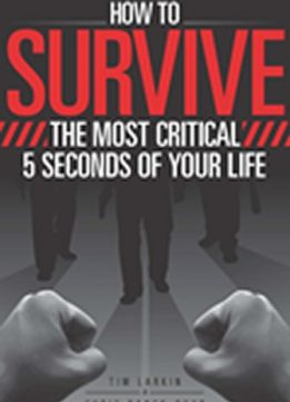 Download How to Survive the Most Critical 5 Seconds of Your Life