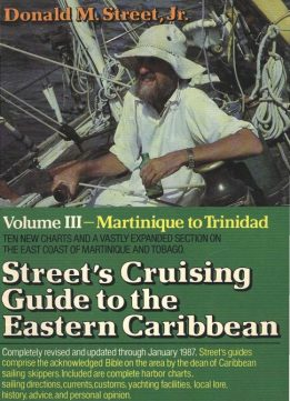 Download ebook Donald Street - Street's Cruising Guide to the Eastern Caribbean: Martinique to Trinidad