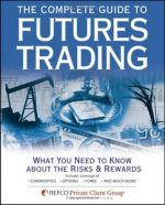 The Complete Guide to Futures Trading