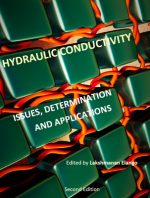 Hydraulic Conductivity: Issues, Determination and Applications