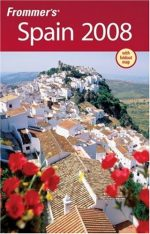 Frommer's Spain 2008 (Frommer's Complete Guides)
