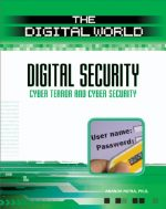 Digital Security: Cyber Terror and Cyber Security