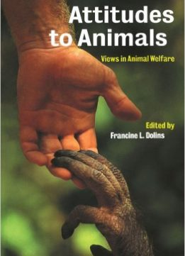 Download ebook Attitudes to Animals: Views in Animal Welfare